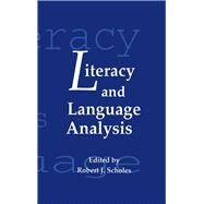 Literacy and Language Analysis by Scholes,Robert J., 9781138979918