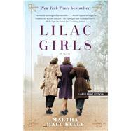 Lilac Girls by Kelly, Martha Hall, 9781432839918