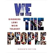 We the People (Eleventh Edition) by Ginsberg, Benjamin; Lowi, Theodore J.; Weir, Margaret; Tolbert, Caroline J., 9780393639919