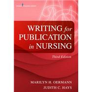 Writing for Publication in Nursing by Oermann, Marilyn H., Ph.D., R.N., 9780826119919