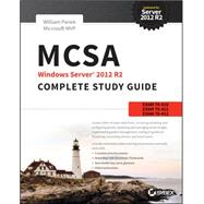 MCSA Windows Server 2012 R2 Complete Study Guide by Panek, William, 9781118859919