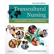 Transcultural Nursing: Assessment & Intervention by Giger, Joyce Newman, 9780323399920
