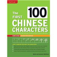 The First 100 Chinese Characters by Matthews, Alison; Matthews, Laurence, 9780804849920