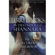 The Sorcerer's Daughter by Brooks, Terry, 9781410489920