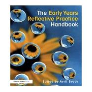 The Early Years Reflective Practice Handbook by Brock; Avril, 9780415529921