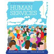 An Introduction to Human Services With Cases and Applications (with CourseMate Printed Access Card) by Woodside, Marianne R.; McClam, Tricia, 9781285749921