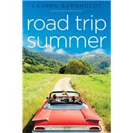 Road Trip Summer Two-way Street; Right of Way by Barnholdt, Lauren, 9781481459921
