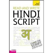 Read and Write Hindi Script: A Teach Yourself Guide by Snell, Rupert, 9780071759922