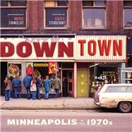 Downtown by Evangelist, Mike; Sturdevant, Andy, 9780873519922