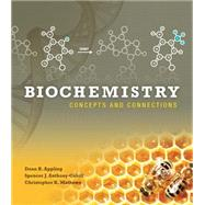 Biochemistry Concepts and Connections by Appling, Dean R.; Anthony-Cahill, Spencer J.; Mathews, Christopher K., 9780321839923