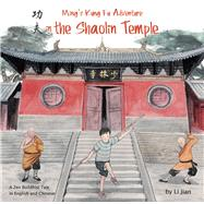 Ming's Kung Fu Adventure in the Shaolin Temple by Jian, Li; Wert, Yijin, 9781602209923