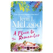 A Place to Remember by Mcleod, Jenn J., 9781786699923