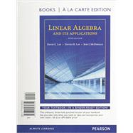 Linear Algebra and Its Applications, Books a la Carte Edition Plus MyLab Math with Pearson eText -- Access Code Card by Lay, David C.; Lay, Steven R.; McDonald, Judi J., 9780321989925