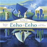 Echo Echo by Singer, Marilyn; Masse, Josee, 9780803739925