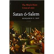 Satan & Salem by Ray, Benjamin C., 9780813939926
