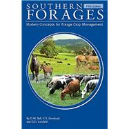 Southern Forages: Modern Concepts for Forage Crop Management by Donald M. Ball, 9780996019927