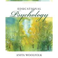 Educational Psychology by Anita  Woolfolk, 9780133549928