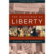 The Blessings of Liberty by Benedict, Michael Les, 9781442259928