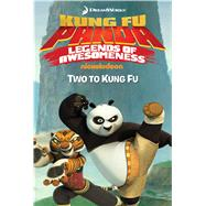 Two to Kung Fu by West, Tracey; Style Guide, 9781442499928