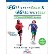 Fitnessgram/Activitygram Test Administration Manual-Updated 4E by The Cooper Institute, 9780736099929