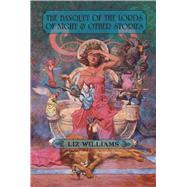 The Banquet of the Lords of Night and Other Stories by Liz Williams, 9781892389930