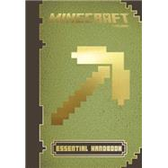 Minecraft: Essential Handbook An Official Mojang Book by Milton, Stephanie; Soares, Paul; Maron, Jordan, 9780545669931