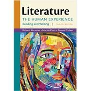 Literature: The Human Experience by Abcarian, Richard; Klotz, Marvin; Cohen, Samuel, 9781457699931