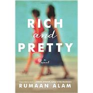 Rich and Pretty by Alam, Rumaan, 9780062429933