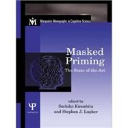 Masked Priming: The State of the Art by Kinoshita,Sachiko, 9780415649933