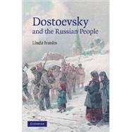 Dostoevsky and the Russian People by Linda Ivanits, 9780521889933