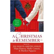 A Christmas to Remember by Shalvis, Jill; Ashley, Kristen; Ramsay, Hope; Cannon, Molly; Pappano, Marilyn, 9781455529933
