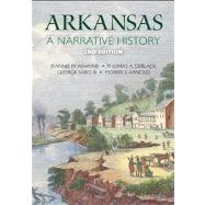 Arkansas: A Narrative History by Whayne, Jeannie M.; Deblack, Thomas A.; Sabo, George, III; Arnold, Morris S.; Gatewood, Willard B., 9781557289933