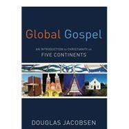 Global Gospel by Jacobsen, Douglas, 9780801049934