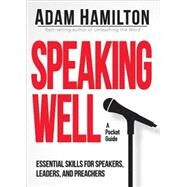 Speaking Well by Hamilton, Adam, 9781501809934