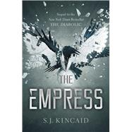 The Empress by Kincaid, S. J., 9781534409934