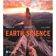 Earth Science Plus Mastering Geology with Pearson eText -- Access Card Package by Tarbuck, Edward J.; Lutgens, Frederick K.; Tasa, Dennis G., 9780134609935