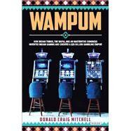 Wampum by Mitchell, Donald Craig, 9781468309935