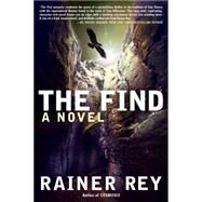 The Find by Rey, Rainer, 9781620459935