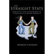 The Straight State by Canaday, Margot, 9780691149936