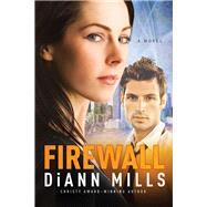 Firewall by Mills, DiAnn, 9781414389936