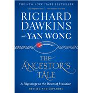 The Ancestor's Tale by Dawkins, Richard; Wong, Yan, 9780544859937