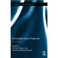 Nominalism about Properties: New Essays by Guigon; Ghislain, 9781138849938