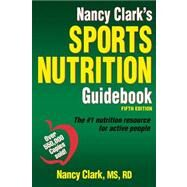 Nancy Clark's Sports Nutrition Guidebook by Clark, Nancy, 9781450459938