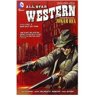All Star Western Vol. 5: Man Out of Time (The New 52) by PALMIOTTI, JIMMYGRAY, JUSTIN, 9781401249939