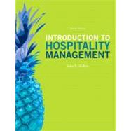 Introduction to Hospitality Management by Walker, John R.; Walker, Josielyn T., 9780132959940