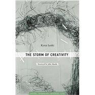 The Storm of Creativity by Leski, Kyna; Maeda, John, 9780262029940