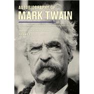 Autobiography of Mark Twain by Twain, Mark; Griffin, Benjamin; Smith, Harriet Elinor; Fischer, Victor; Frank, Michael B., 9780520279940