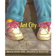 Ant City, Student Reader: Rigby Pm Collection Turquoise by Smith, Annette, 9780763519940