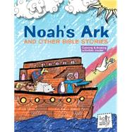 Noah's Ark and Other Bible Stories by Glaser, Rebecca; Ferenc, Bill; Trithart, Emma, 9781451499940