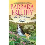 At Hidden Falls by Freethy, Barbara, 9781501129940